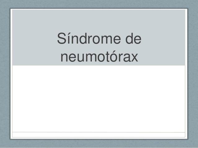Síndrome de neumotórax