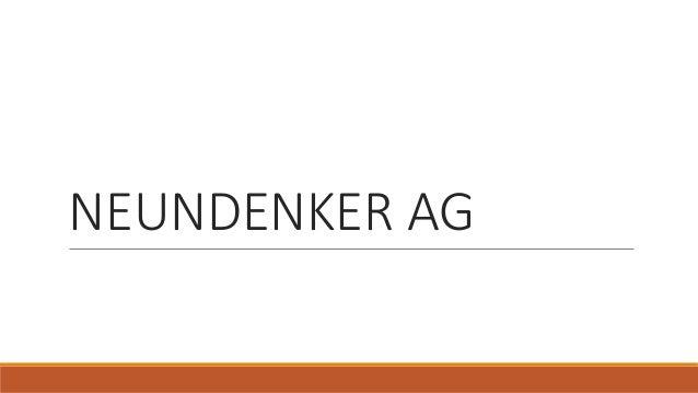 NEUNDENKER AG