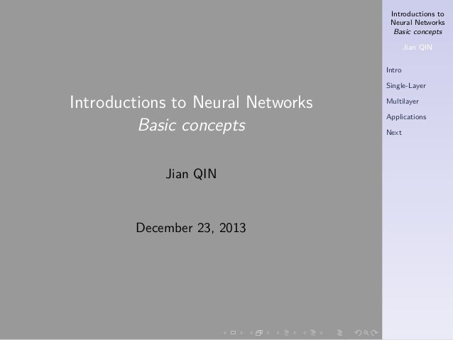 Introductions to Neural Networks Basic concepts Jian QIN Intro Single-Layer  Introductions to Neural Networks Basic concep...