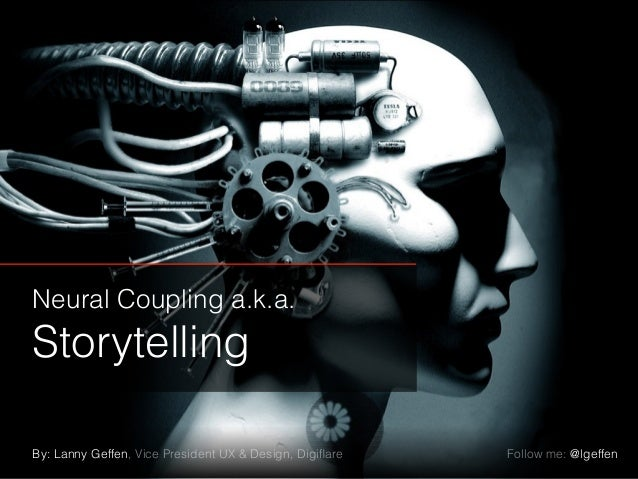 Neural Coupling and Storytelling with Lanny Geffen