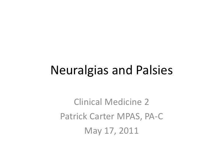 Palsies & Neuralgias & Movement Disorders