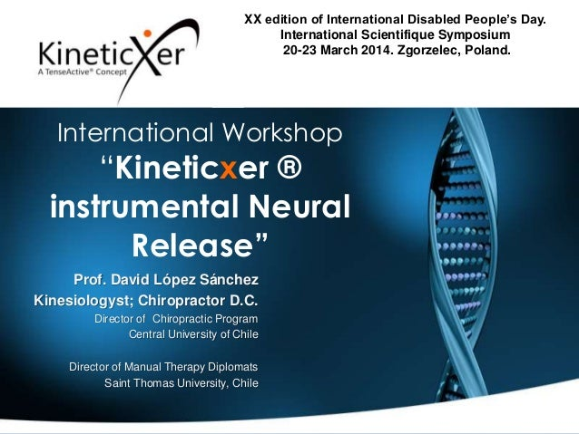 """International Workshop """"Kineticxer ® instrumental Neural Release"""" XX edition of International Disabled People's Day. Inter..."""