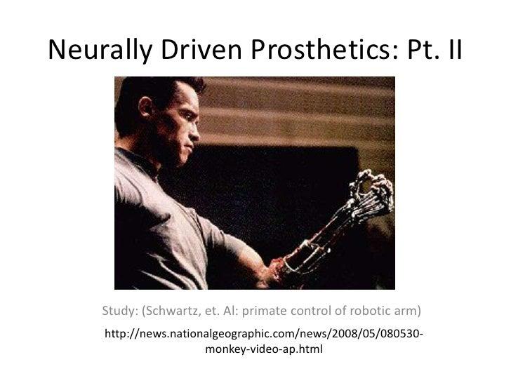 Neurally Driven Prosthetics