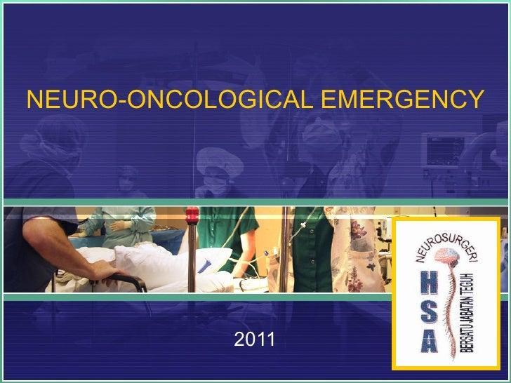 Neuro oncological emergency