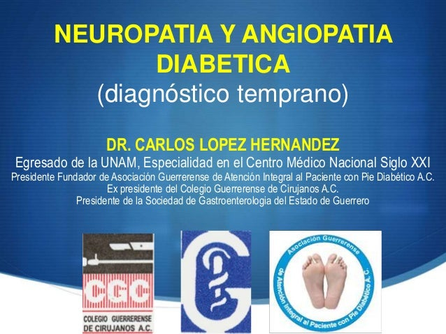 NEUROPATIA Y MICROANGIOPATIA DIABETICA