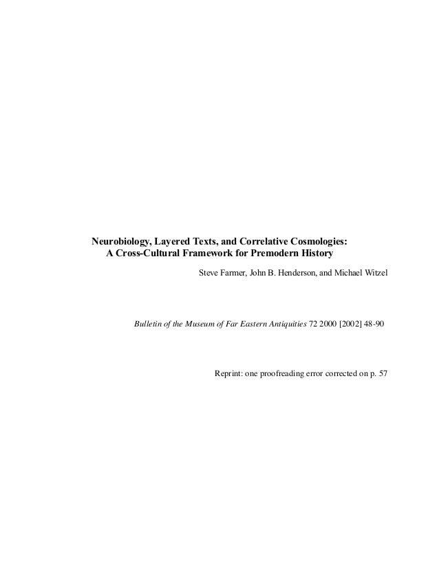 Neurobiology, layered texts, and correlative cosmologies — a cross cultural framework for premodern history (farmer et al. 2002)