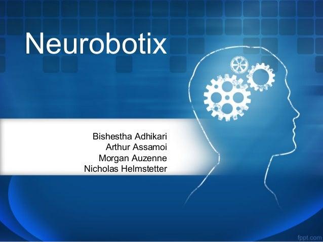 NeurobotixBishestha AdhikariArthur AssamoiMorgan AuzenneNicholas Helmstetter