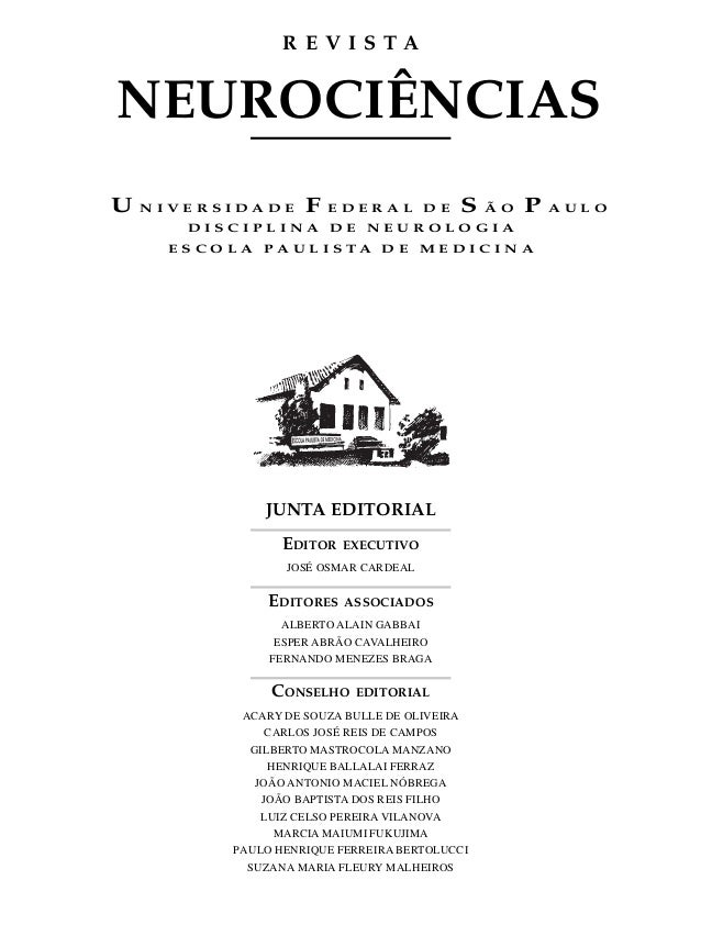 REVISTANEUROCIÊNCIASU   NIVERSIDADE         F   EDERAL DE             S   ÃO   P   AULO        DISCIPLINA DE NEUROLOGIA   ...
