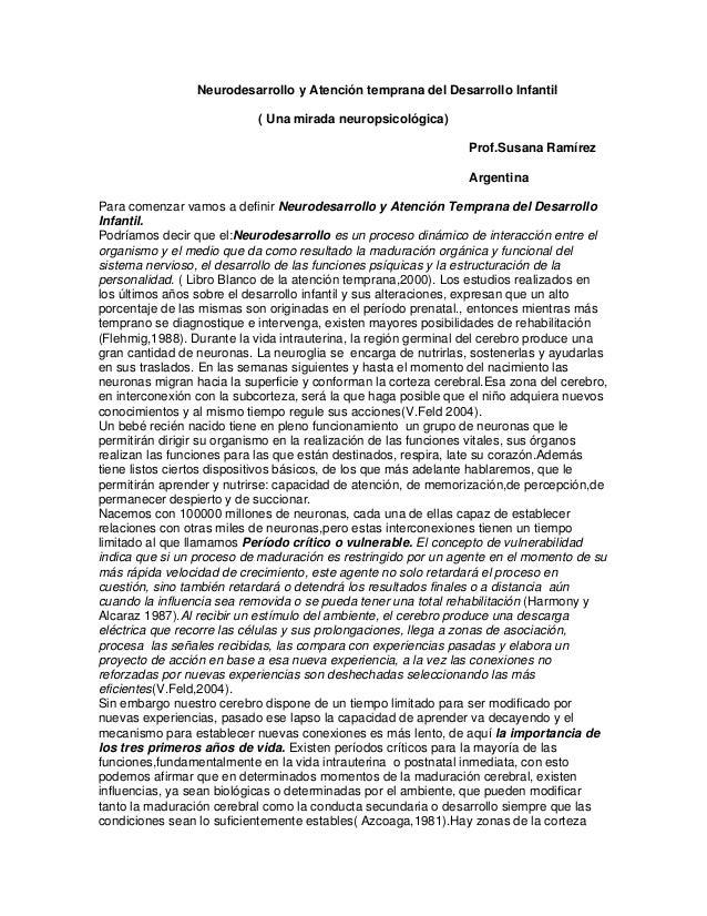 Neurodesarrollo y Atención temprana del Desarrollo Infantil ( Una mirada neuropsicológica) Prof.Susana Ramírez Argentina P...