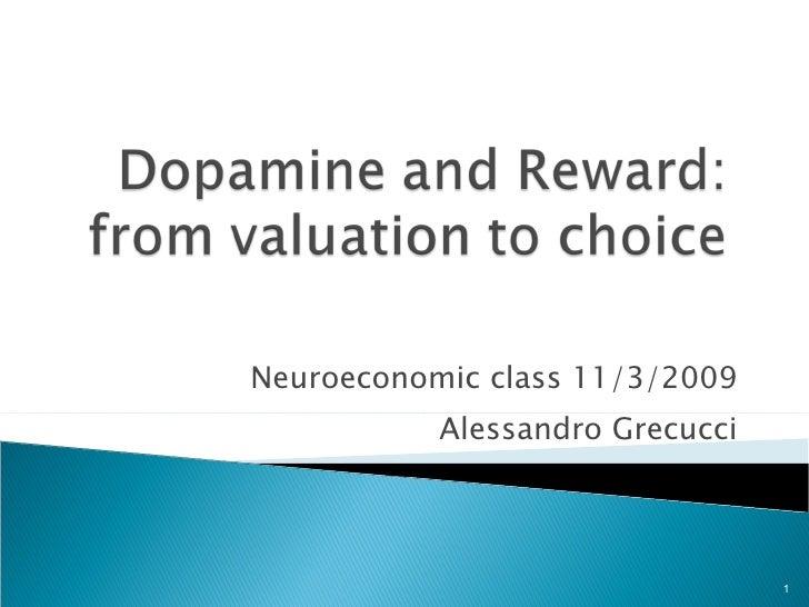 Neuroeconomic class 11/3/2009 Alessandro Grecucci