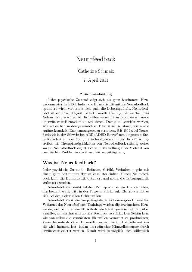 Neurofeedback                       Catherine Schmalz                           7. April 2011                         Zusa...