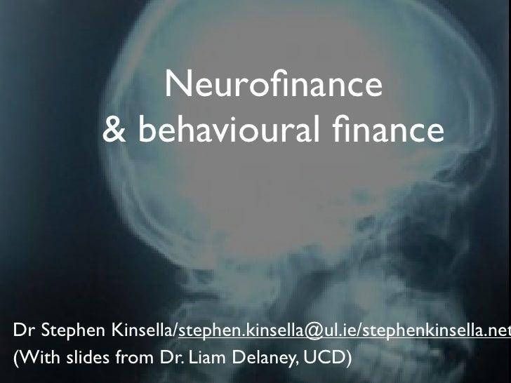 EC4024 Financial Economics Lecture 19L Neurofinance