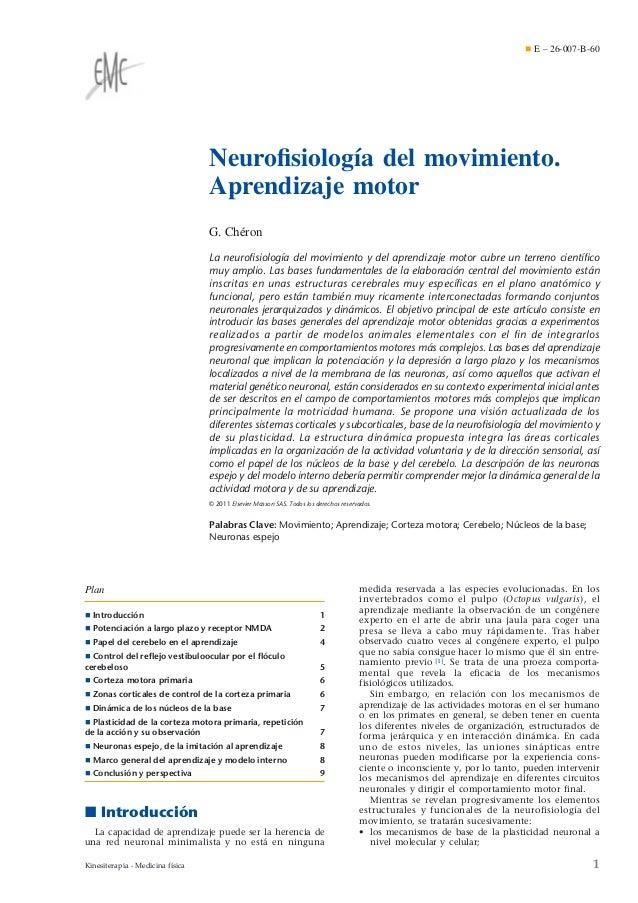 ¶ E – 26-007-B-60  Neurofisiología del movimiento. Aprendizaje motor G. Chéron La neurofisiología del movimiento y del apren...