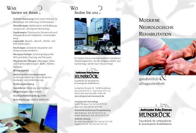 MODERNE NEUROLOGISCHE REHABILITATION bieten wir Ihnen · Ärztliche Betreuung durch einen Facharzt für Neurologie mit Erfahr...