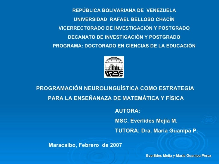 REPÚBLICA BOLIVARIANA DE  VENEZUELA UNIVERSIDAD  RAFAEL BELLOSO CHACÍN VICERRECTORADO DE INVESTIGACIÓN Y POSTGRADO DECANAT...