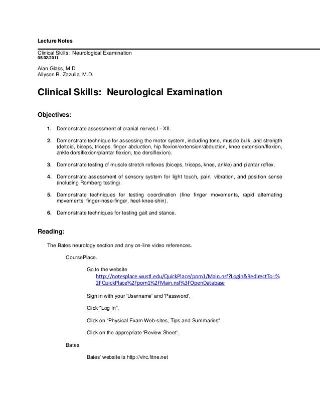 Lecture Notes Clinical Skills: Neurological Examination 05/02/2011 Alan Glass, M.D. Allyson R. Zazulia, M.D. Clinical Skil...