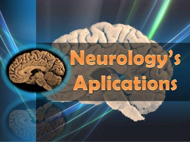 Neurology 111227084027-phpapp01
