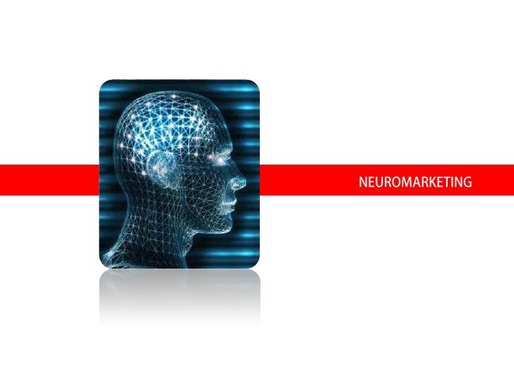 DEFINICIÓNEl neuromarketing consiste en laaplicación de técnicas pertenecientesa las neurociencias al ámbito delmercadeoEs...