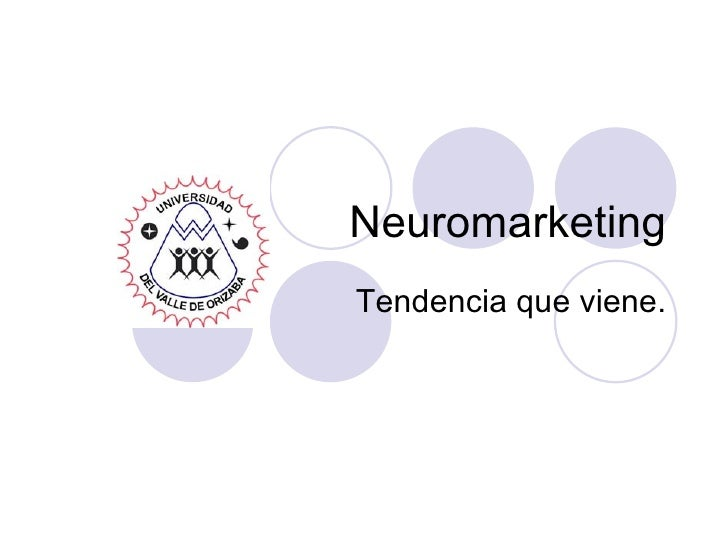 Neuromarketing Tendencia que viene.