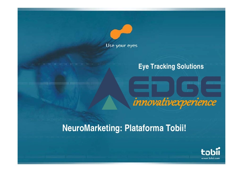 Neuromarketing a tobii como plataforma
