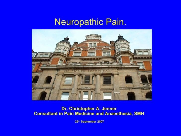 Neuropathic Pain 25.9.07