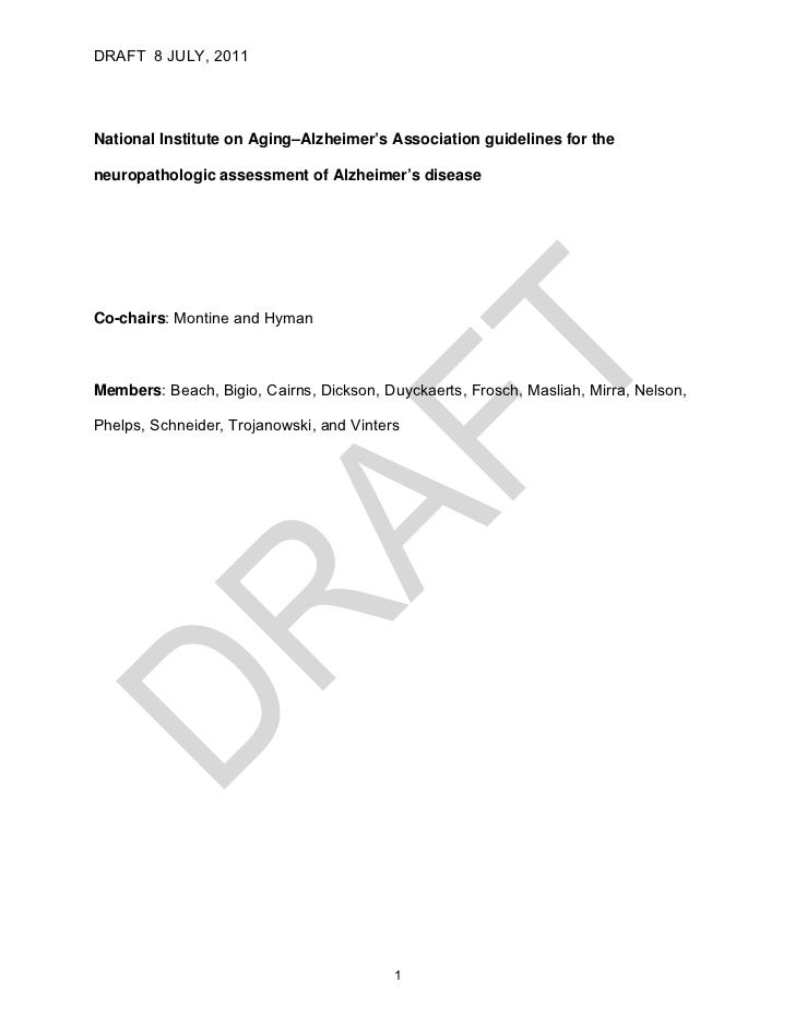 DRAFT 8 JULY, 2011National Institute on Aging–Alzheimer's Association guidelines for theneuropathologic assessment of Alzh...