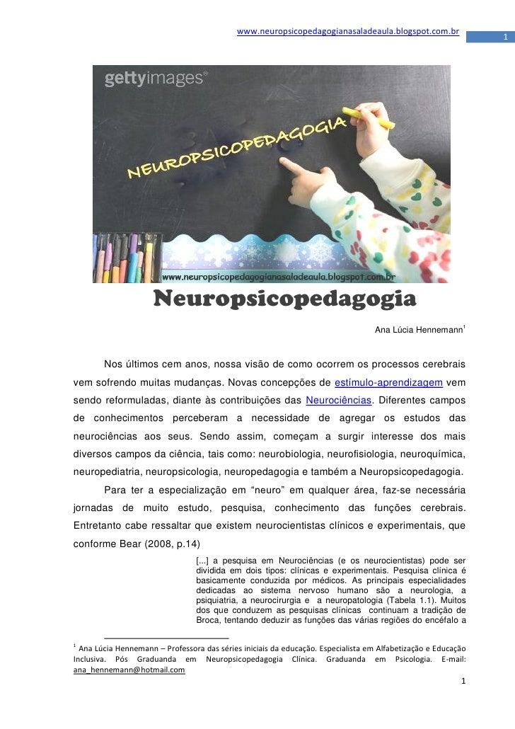 www.neuropsicopedagogianasaladeaula.blogspot.com.br                                                                       ...