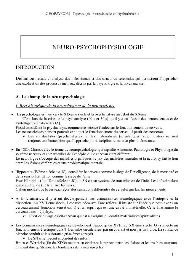 - GEOPSY.COM - Psychologie interculturelle et Psychothérapie - 1 NEURO-PSYCHOPHYSIOLOGIE INTRODUCTION Définition : étude e...