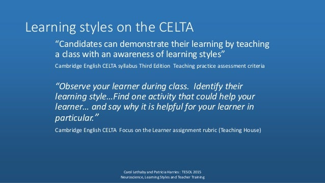"""108894916 celta focus on the learner Focus on the learners assignment 1 for _____ training course november 3 – 28, 2008 phuket, thailand esol celta handbook,"""" 2008 fulcher."""