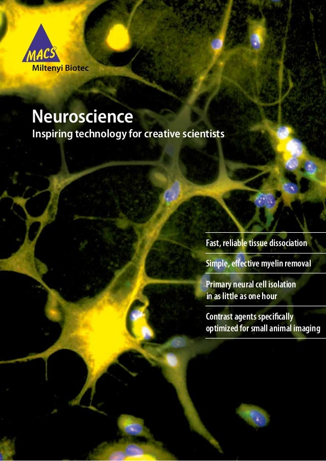 NeuroscienceInspiring technology for creative scientists                                       Fast, reliable tissue disso...