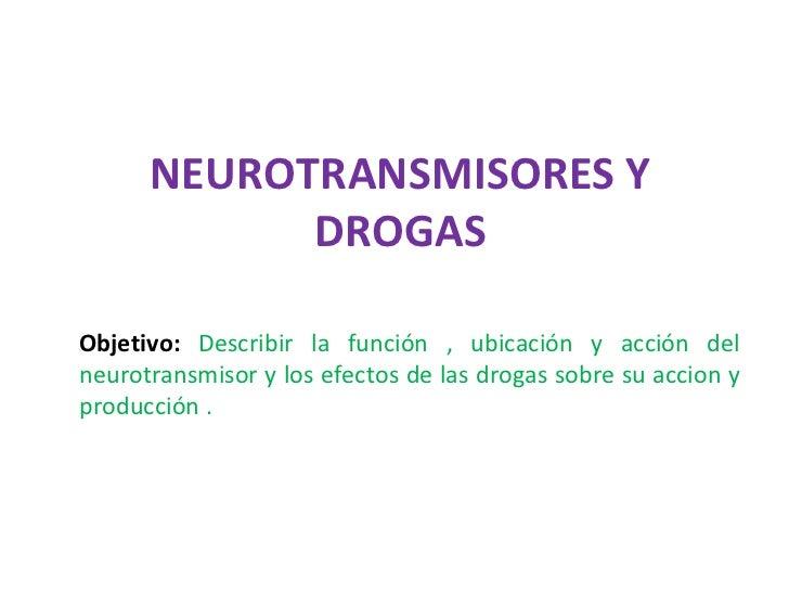 Neurotransmisores y drogas
