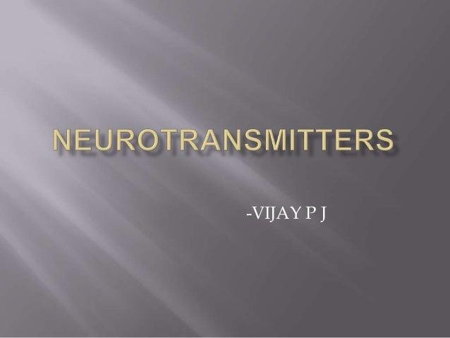 Neurotransmitter vijay