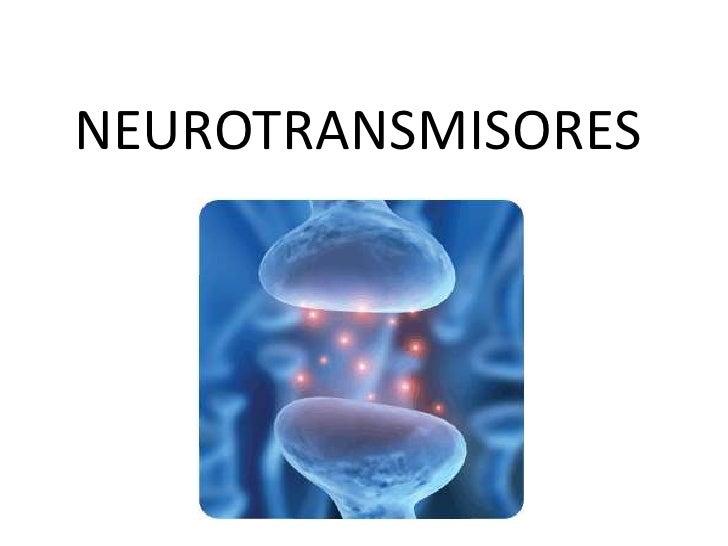 NEUROTRANSMISORES<br />