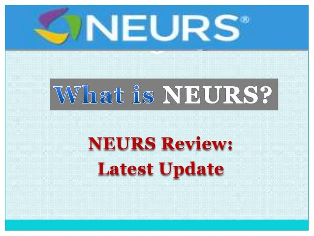 NEURS Review: Latest Update