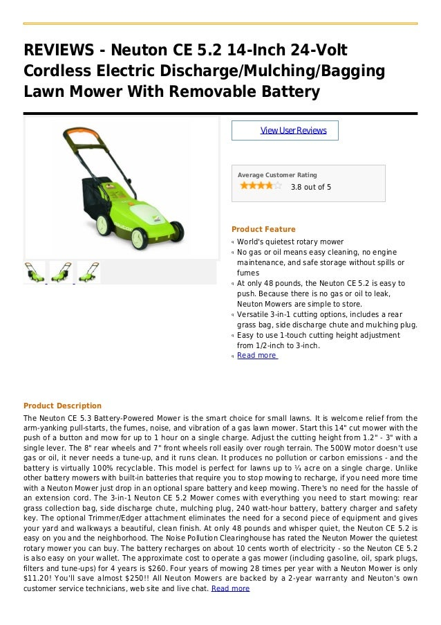 REVIEWS - Neuton CE 5.2 14-Inch 24-VoltCordless Electric Discharge/Mulching/BaggingLawn Mower With Removable BatteryViewUs...