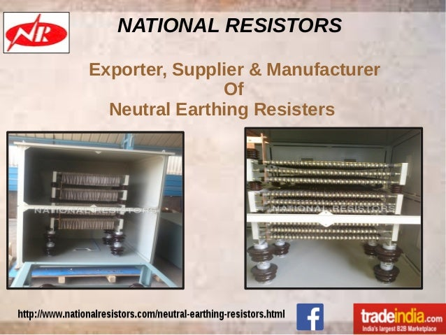 Neutral Earthing Resistor Exporter, Manufacturer, NATIONAL RESISTORS