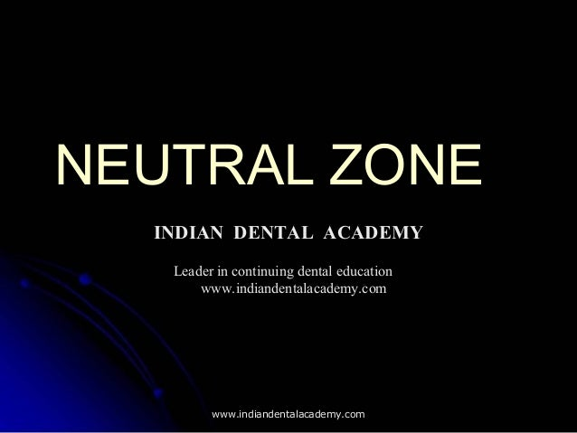 Neutral zone/ orthodontic seminars