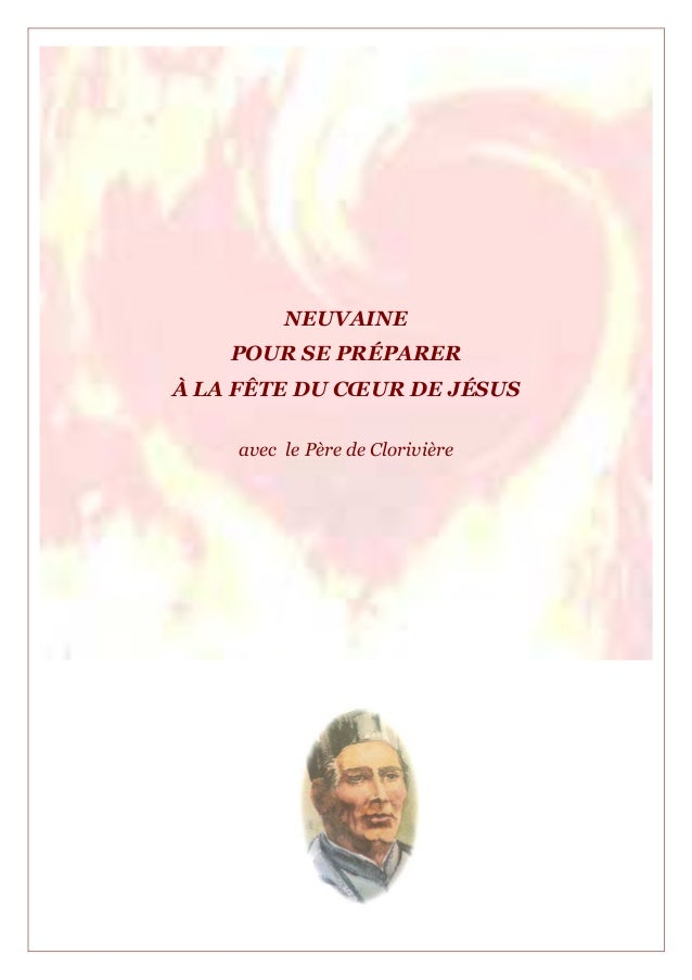 NEUVAINEPOUR SE PRÉPARERÀ LA FÊTE DU CŒUR DE JÉSUSavec le Père de Clorivière