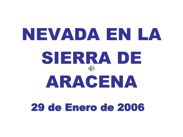 NEVADA EN LA SIERRA DE ARACENA 29 de Enero de 2006