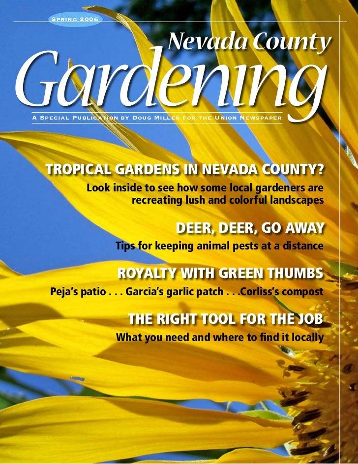 Spring 2006                                Nevada CountyGardenıngA Special Publication by Doug Miller for the Union Newspa...