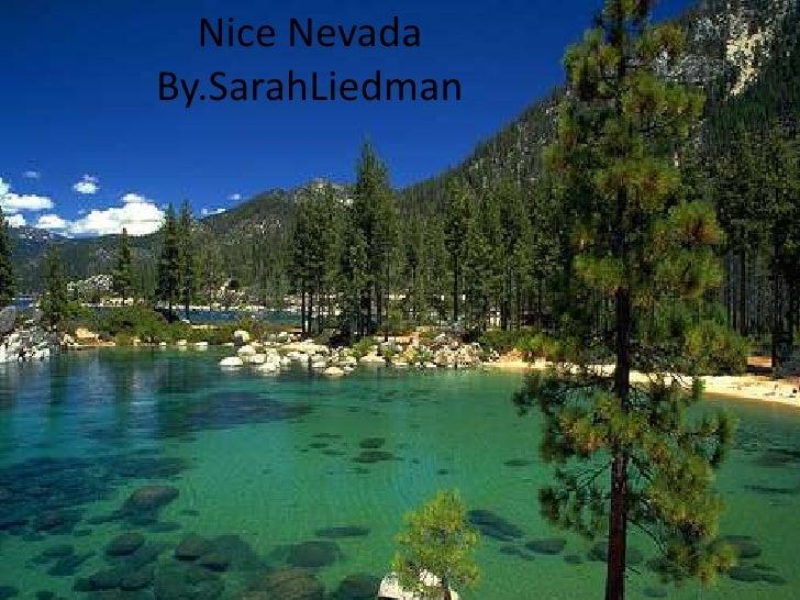 Nice NevadaBy.SarahLiedman<br />