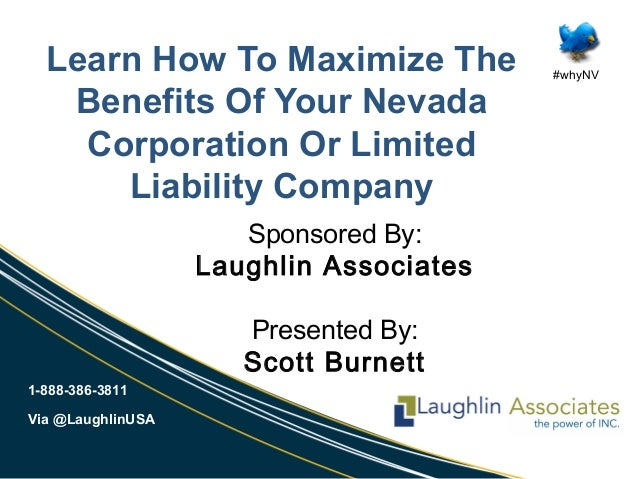 1-888-386-3811 Via @LaughlinUSA #whyNV Learn How To Maximize The Benefits Of Your Nevada Corporation Or Limited Liability ...