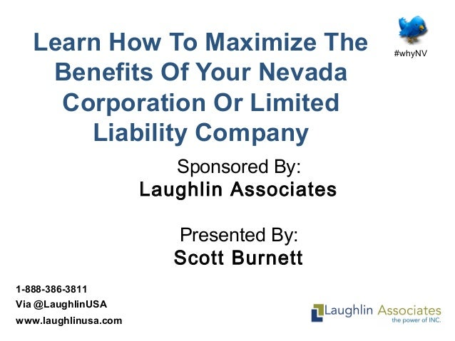 #whyNV 1-888-386-3811 Via @LaughlinUSA www.laughlinusa.com Learn How To Maximize The Benefits Of Your Nevada Corporation O...