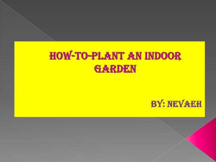  Why I chose this topic Step-By-Step Key-Terms Other websites I used to help me 3 good spots to plant a garden 3 bad...