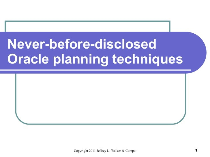 Never-before-disclosed Oracle planning techniques