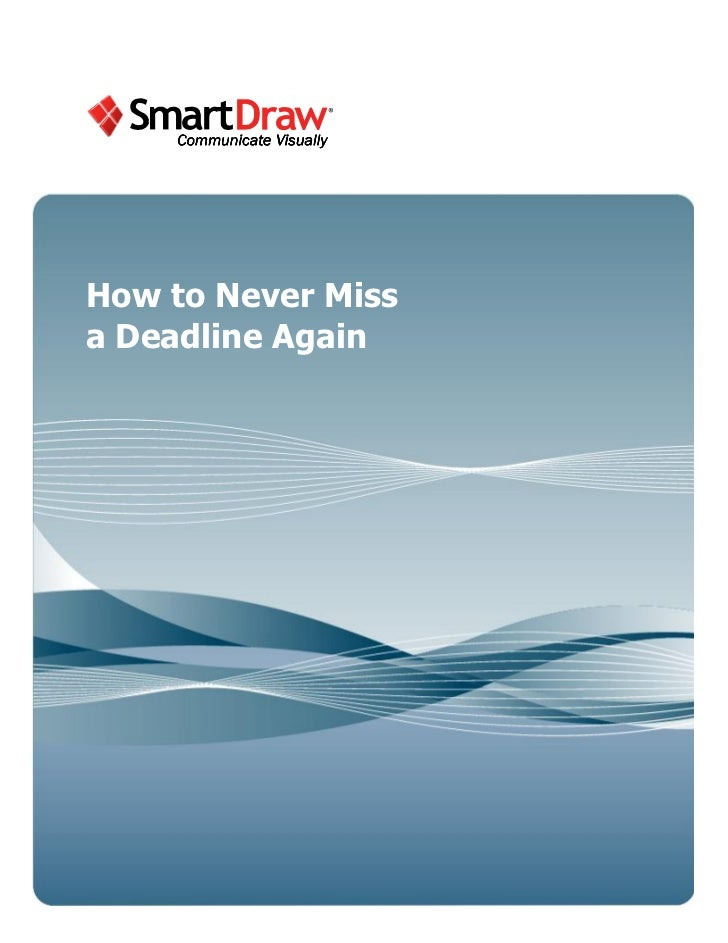 How to Never Missa Deadline Again