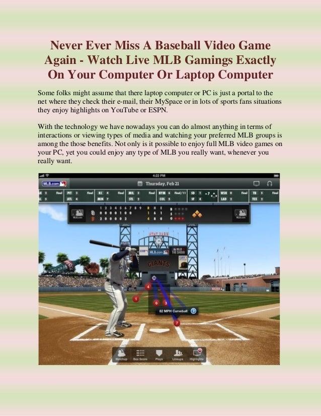 an introduction to the watching a live baseball games We hoped you liked reading mlb pace has never been slower who's to blame by  i started watching baseball in the  baseball games could average 5 hours.