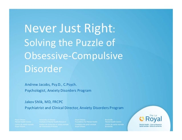 Never Just Right: Solving the Puzzle of Obsessive-Compulsive Disorder