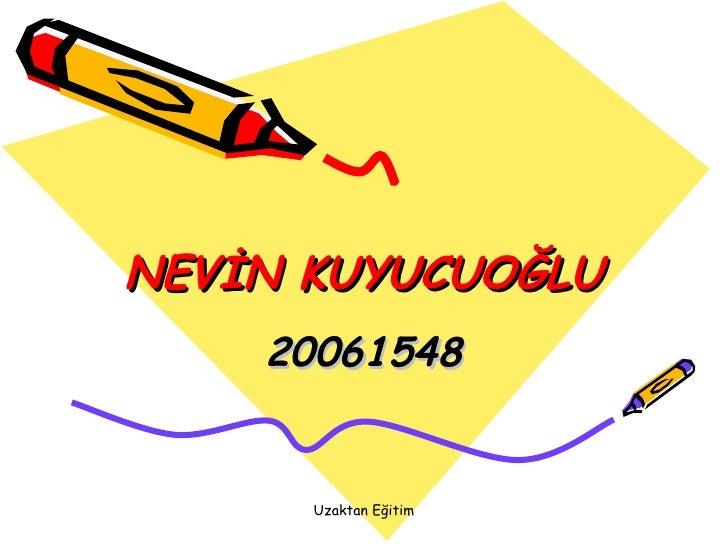 NEVİN KUYUCUOĞLU 20061548