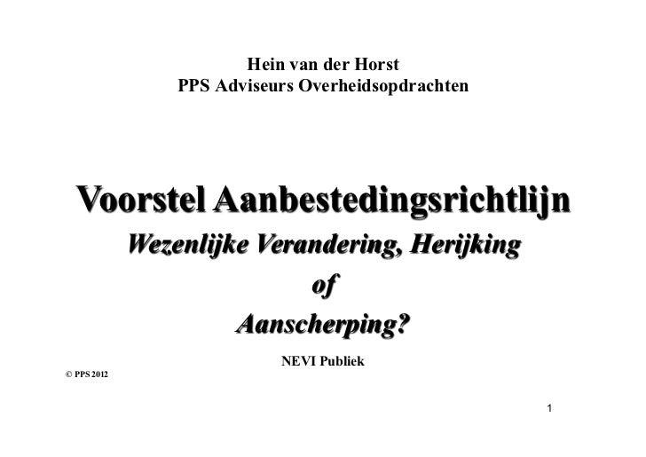 Hein van der Horst                 PPS Adviseurs Overheidsopdrachten  Voorstel Aanbestedingsrichtlijn             Wezenlij...